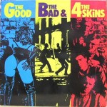 4 SKINS The Good The Bad & the 4 Skins LP
