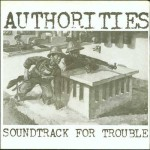 AUTHORITIES Soundtrack for Trouble EP