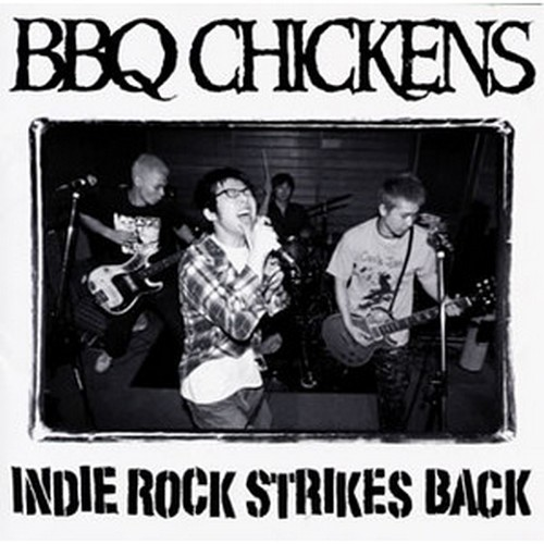BBQ CHICKENS Indie Rock Strikes Back 10''