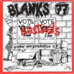 BLANKS 77 Destroy Your Generation EP
