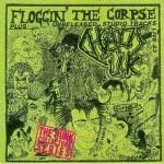 CHAOS U.K. Floggin' the Corpse CD