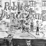 PUBLIC DISTURBANCE Public Disturbance LP