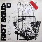 RIOT SQUAD No Potential Threat LP