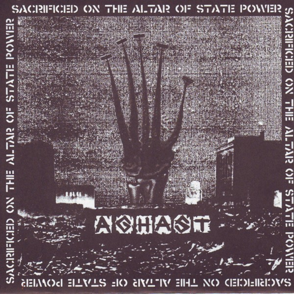 AGHAST Sacrificed on the Altar of State Power EP
