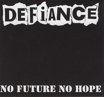 DEFIANCE No Future No Hope LP