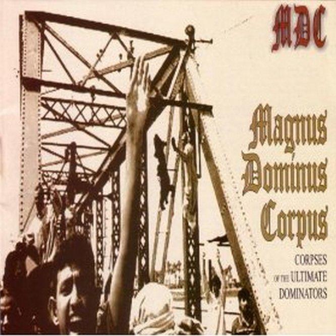 M.D.C. Magnus Dominus Corpus LP