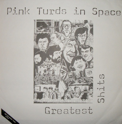 PINK TURDS IN SPACE Greatest Shits LP