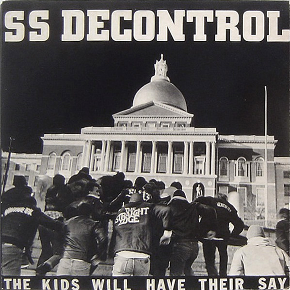 SS DECONTROL The Kids Will Have Their Say LP