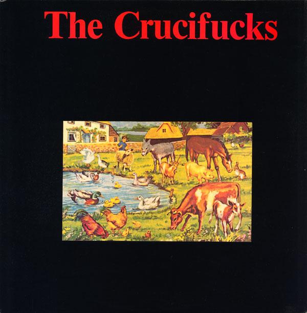 THE CRUCIFUCKS The Crucifucks LP